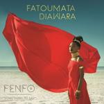 """""""Fenfo"""" de Fatoumata Diawara"""