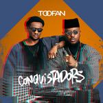 """""""Conquistadors"""" de Toofan"""